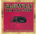 Slowly From The South: A Compendium Of South African Progressive Music