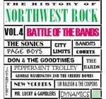 History of Northwest Rock Vol. 4 Battle of the Bands