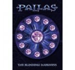 Pallas: The Blinding Darkness Reviews